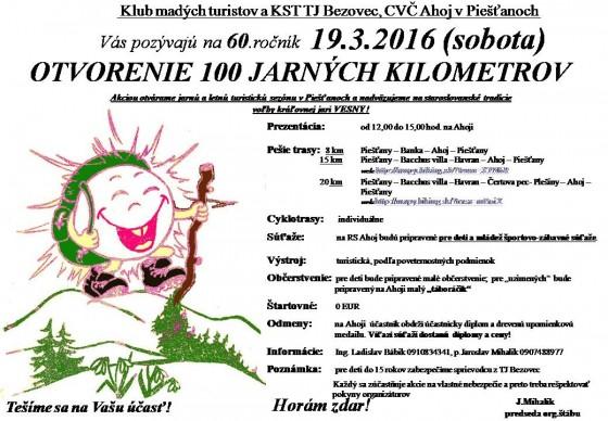 OTVORENIE 100 JARNýCH KM 2016